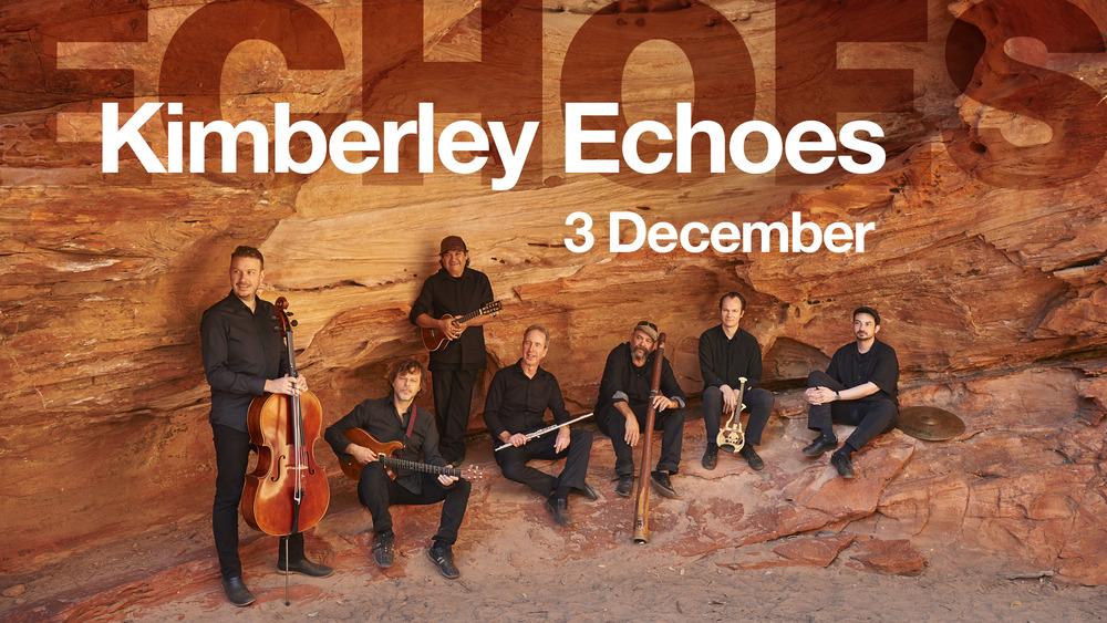 Kimberley Echoes